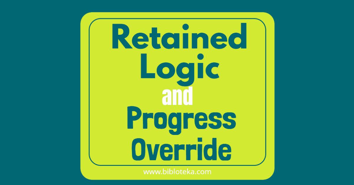 Retained Logic Progress Override Actual Dates