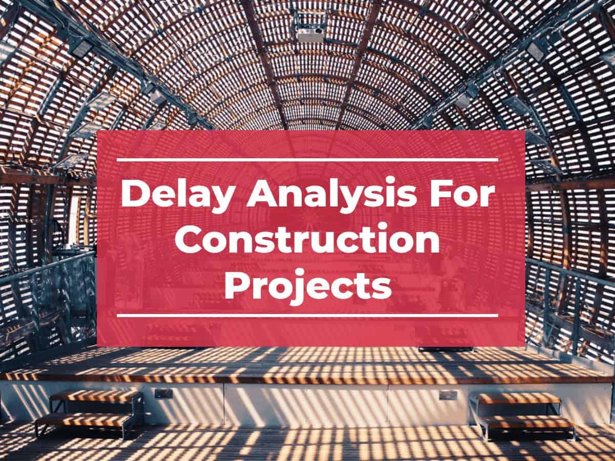 delay analysis construction