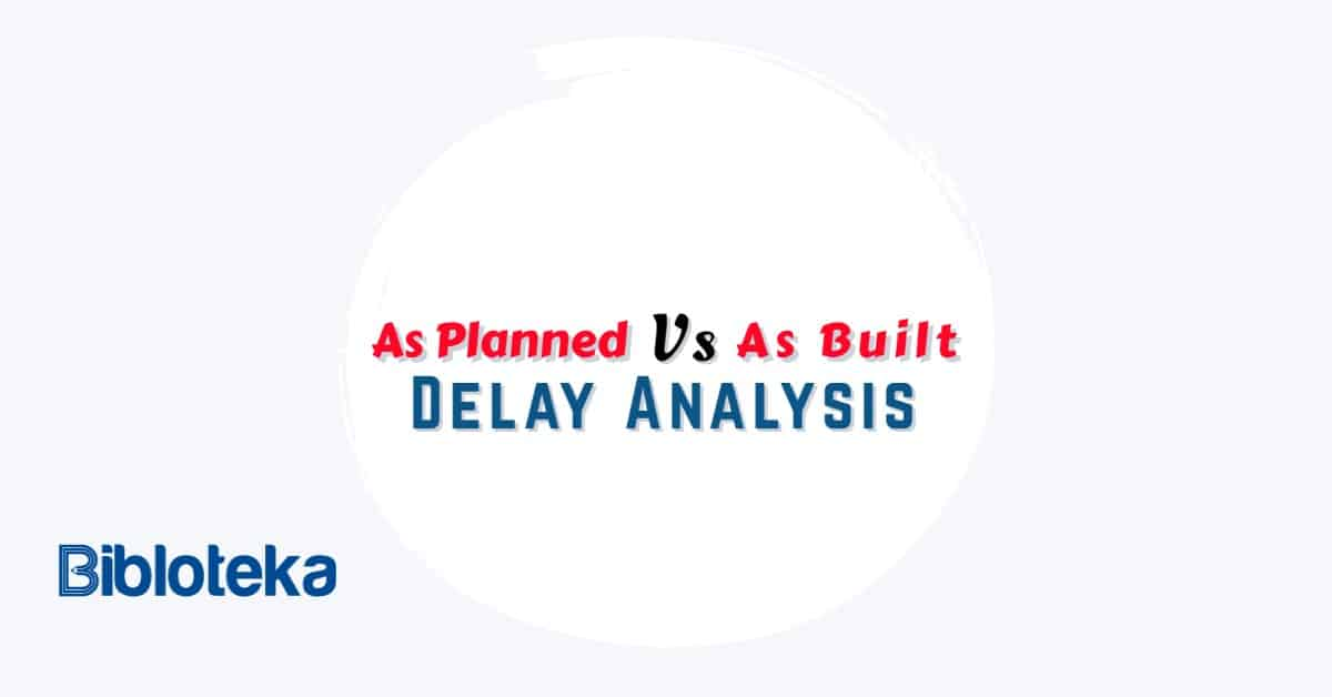 As Planned Vs As Built Delay Analysis