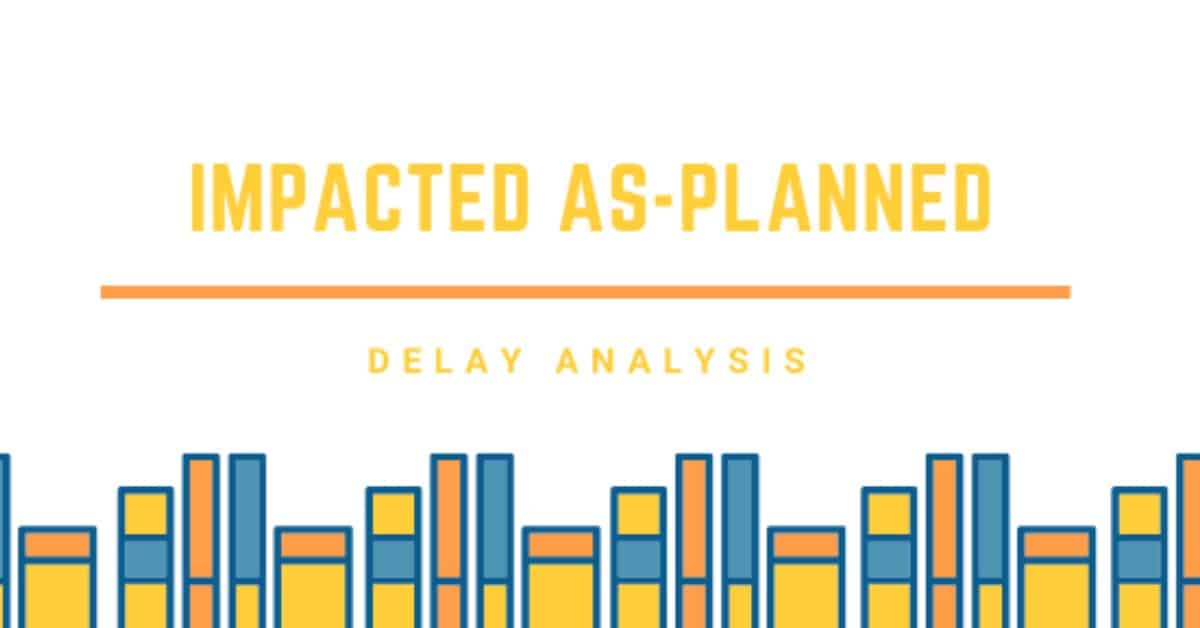 Impacted as planned delay analysis
